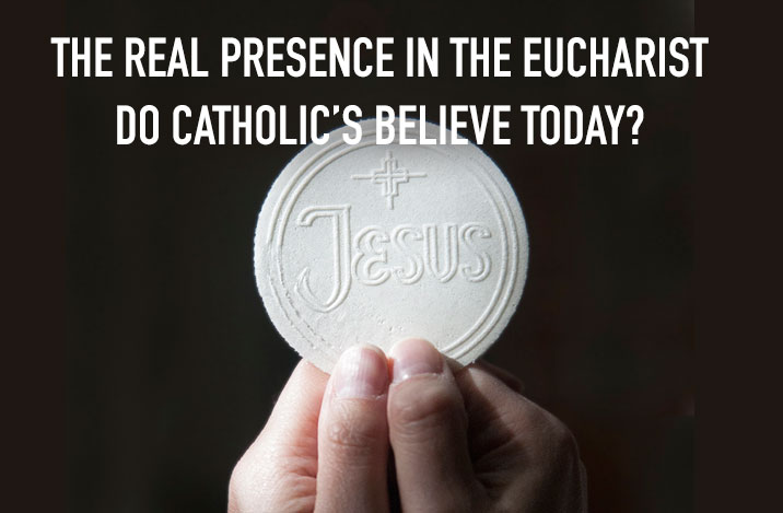 Real Presence in the Eucharist